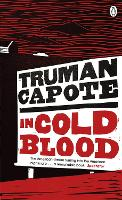 In Cold Blood: A True Account of a...