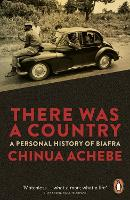 There Was a Country: A Personal...