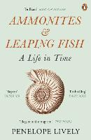 Ammonites and Leaping Fish: A Life in...