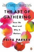 The Art of Gathering: How We Meet and...