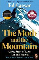 The Moth and the Mountain: A True...
