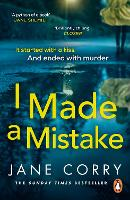 I Made a Mistake: The twist-filled,...