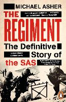 The Regiment: The Definitive Story of...