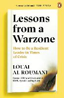 Lessons from a Warzone: How to be a...