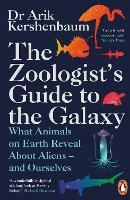 The Zoologist's Guide to the Galaxy:...
