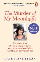 The Murder of Mr Moonlight: How ...