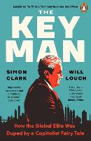 The Key Man: How the Global Elite Was...