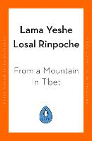 From a Mountain In Tibet: A Monk's...