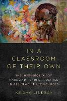 In a Classroom of Their Own: The...