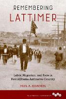 Remembering Lattimer: Labor,...