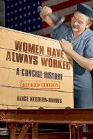 Women Have Always Worked: A Concise...