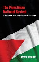 The Palestinian National Revival: In...