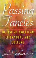 Passing Fancies in Jewish American...