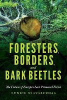 Foresters, Peasants, and Bark ...