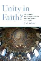 Unity in Faith?: Edinoverie, Russian...