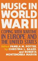Music in World War II: Coping with...