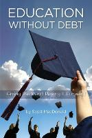 Education without Debt: Giving Back...