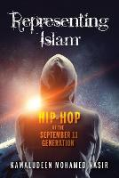 Representing Islam: Hip-Hop of the...