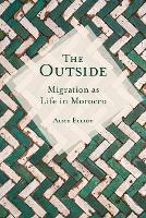 The Outside: Migration as Life in...