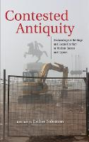 Contested Antiquity: Archeological...