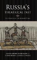 Russia's Theatrical Past: Court...