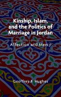 Kinship, Islam, and the Politics of...
