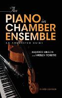 The Piano in Chamber Ensemble, Third...