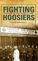Fighting Hoosiers: Indiana in Two...