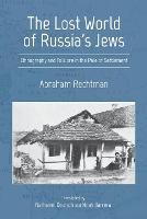 The Lost World of Russia's Jews:...