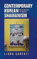 Contemporary Korean Shamanism: From...