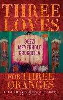 Three Loves for Three Oranges: Gozzi,...