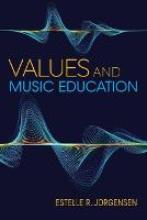 Values and Music Education