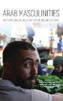 Arab Masculinities: Anthropological...