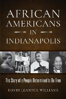 African Americans in Indianapolis: ...