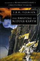 The Shaping of Middle-earth (The...