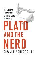 Plato and the Nerd: The Creative...