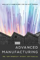 Advanced Manufacturing: The New...