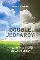 Double Jeopardy: Combating Nuclear...
