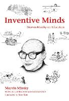 Inventive Minds: Marvin Minsky on...