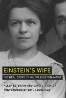Einstein's Wife: The Real Story of...