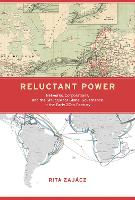 Reluctant Power: Networks,...