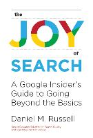 The Joy of Search: A Google Insider's...