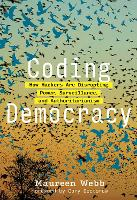 Coding Democracy: How Hackers Are...