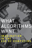 What Algorithms Want: Imagination in...