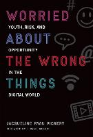 Worried About the Wrong Things: ...