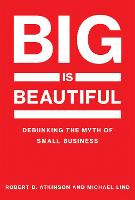 Big Is Beautiful: Debunking the Myth...