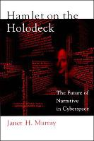 Hamlet on the Holodeck: The Future of...