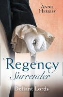 Regency Surrender: Defiant Lords: His...