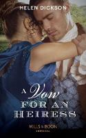 A Vow For An Heiress (Mills & Boon...
