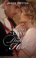Daring To Love The Duke's Heir (Mills...